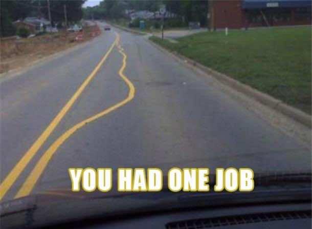 You Had One Job 54