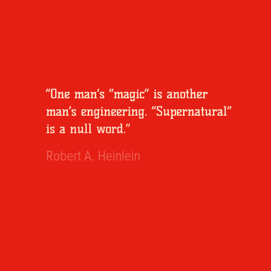 Engineering Quotes - Robert A. Heinlein
