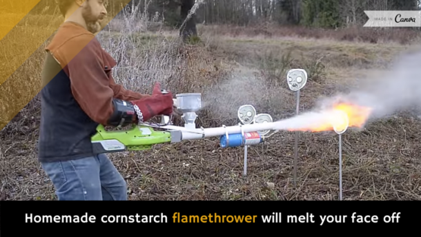 Homemade Flamethrower that Uses Cornstarch as Fuel
