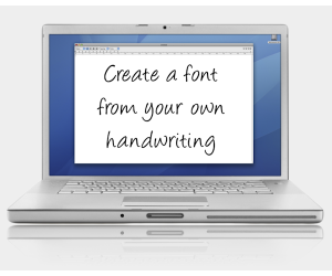 Font using own handwriting