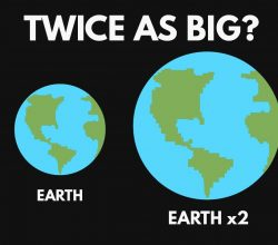 What If the Earth were Twice as Big_Image 1