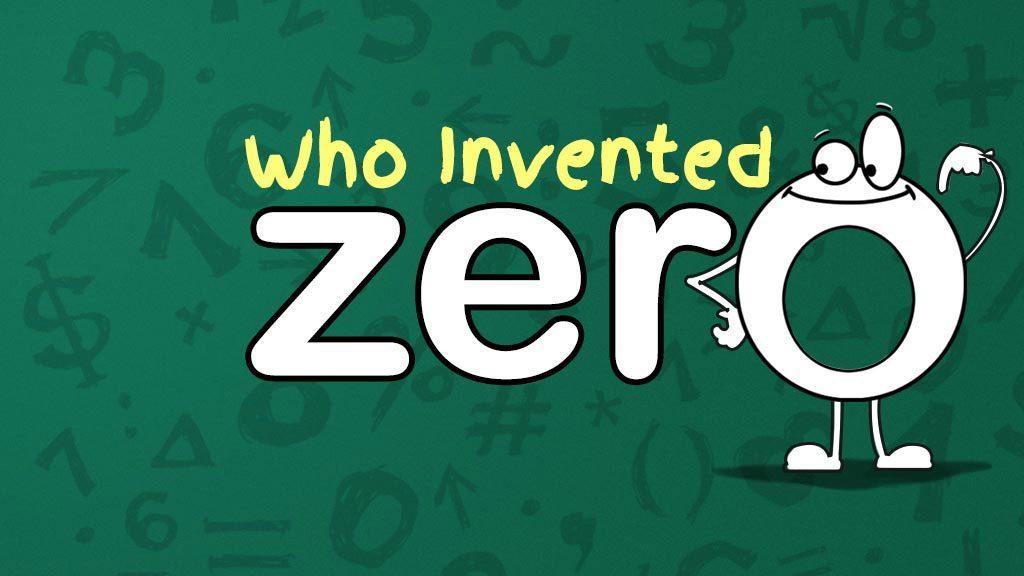 WHO_INVENTED_ZERO_1