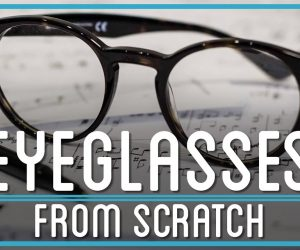 Eyeglasses from scratch
