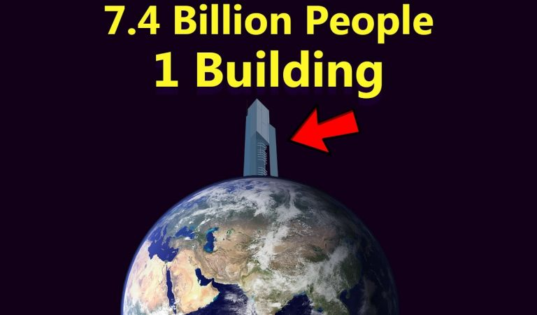 This Would Be The Size And Design Of A Building That Could Fit The Entire World's Population